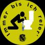 """Button """"Immer bis ich reier'"""" gelb"""